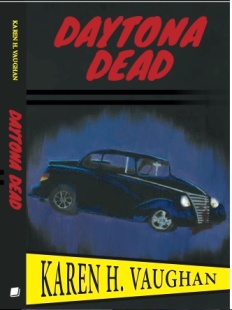 Daytona Dead By Karen Vaughan