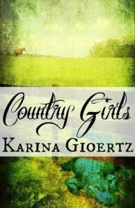Country Girls by Karina Gioertz